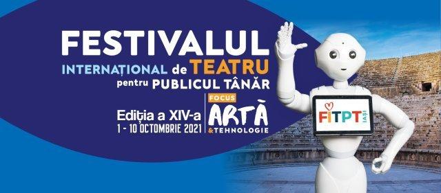 Actori şi regizori de renume vin la Festivalul Internaţional de Teatru pentru Publicul Tânăr